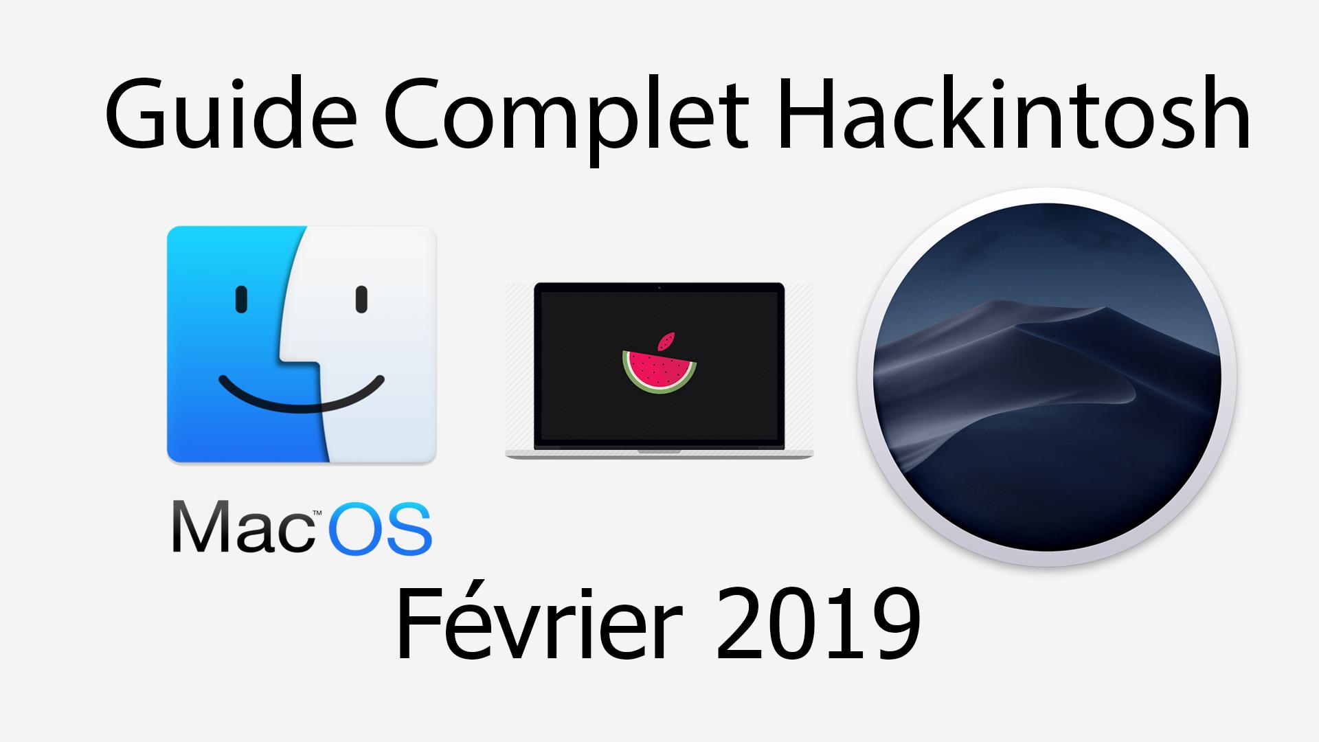 Hackintosh : Guide des composants Février 2019 - PassTech fr